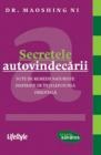 Secretele autovindecarii Maoshing Ni