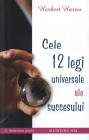 Cele 12 legi universale ale succesului Herbert Harris