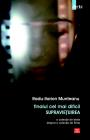 Finalul cel mai dificil supravietuirea Radu Ilarion Munteanu