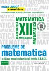 Probleme de matematica Clasa a 12 a Mate 2000 Consolidare L Dragomir A