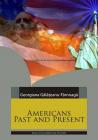 Americans past and present Georgiana Galateanu Farnoaga