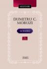 Scrieri vol 1 Instrainatii Pribegi in tara rapita Dumitru C Moruzi