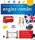 Primul meu dictionar englez roman 7 11 ani Larousse