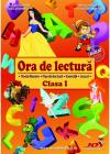 Ora de lectura Clasa 1 Roxana Toader Monica Grozavu Livia Zegheru
