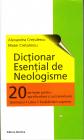Dictionar esential de neologisme Alexandra Cretulescu Matei Cretulescu
