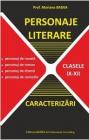 Personaje literare Caracterizari Clasele 9 12 Mariana Badea