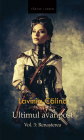 Renasterea Seria Ultimul avanpost Vol 3 Ed 2 Lavinia Calina