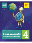 Atlas geografic pentru micul explorator Clasa 4 Marian Ene Ionut Popa