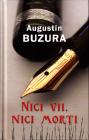 Nici vii nici morti Augustin Buzura